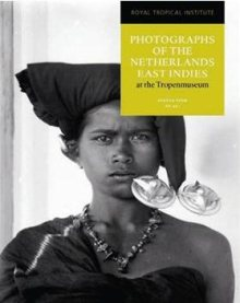Photographs of the Netherlands East Indies