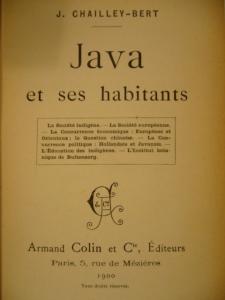 """Java et ses habitants"" - Joseph Chailley-Bert"