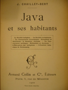 """Java et ses habitants"" - Joseph Chailley-Bert"